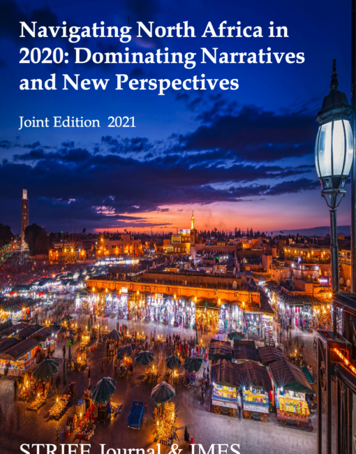 Strife/IMES Joint Edition – Navigating North Africa: Dominating Narratives and New Perspectives